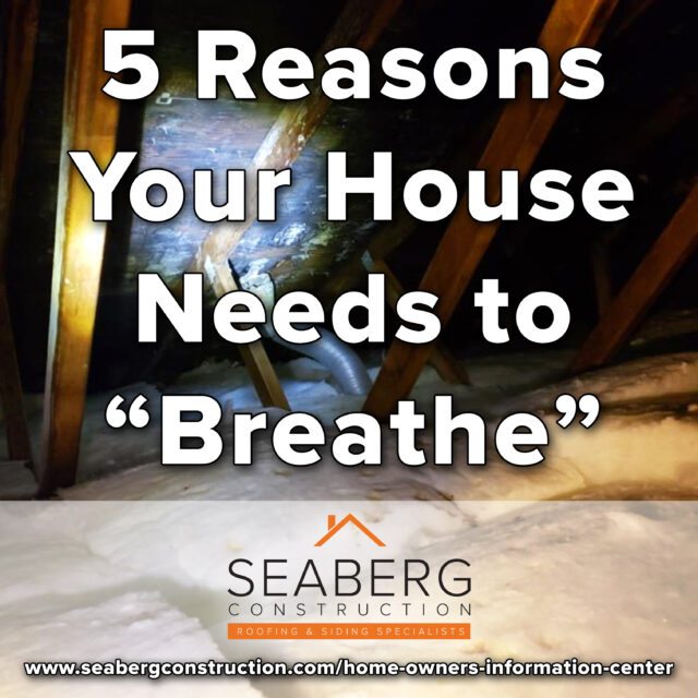"""5 Reasons Why Your House Needs to """"Breathe"""""""