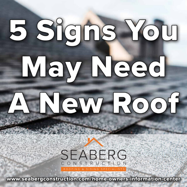5 Signs You May Need A New Roof