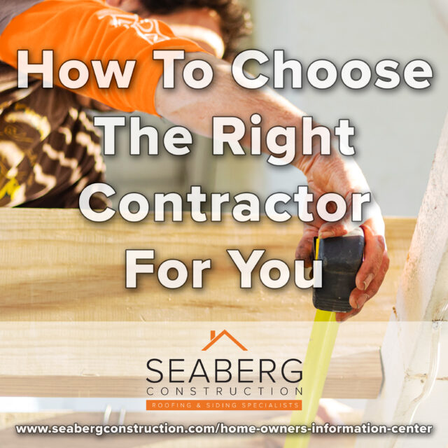 How To Choose The Right Contractor For You